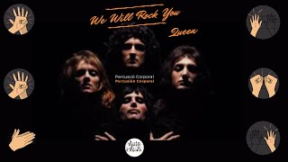 We Will Rock You  (Queen) - Percusión Corporal.