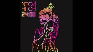 Neon Hitch - Lost At Sea [Official Audio]