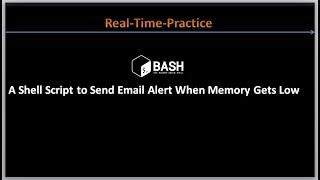 Complete Shell Scripting Tutorials | Shell Script to Send Email Alert When Memory Gets Low