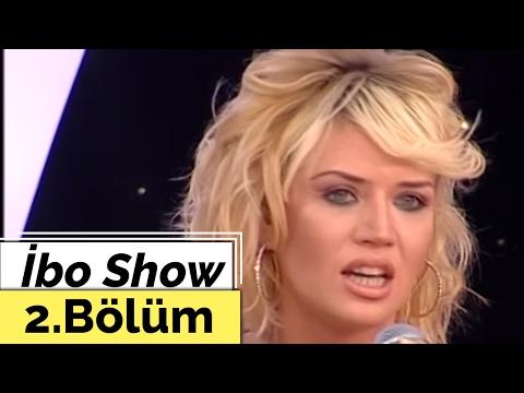 İbo Show - 2. Bölüm (İsmail YK - Doğa Bekleriz - Tuğba Ekinci) (2007)