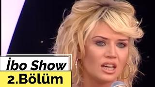 İbo Show   2. Bölüm (İsmail YK   Doğa Bekleriz   Tuğba Ekinci) (2007)