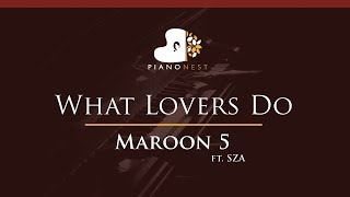 Maroon 5   What Lovers Do Ft. SZA   HIGHER Key (Piano Karaoke  Sing Along)