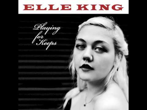 Playing for Keeps (Song) by Elle King