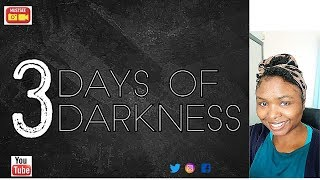 VITAL INFORMATION ON THE 3 DAYS OF DARKNESS. PLEASE SEE DESCRIPTION SECTION.
