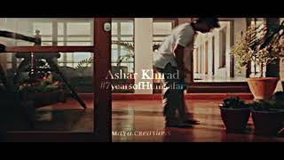 Ashar Khirad || Hona Tha Pyaar { Humsafar }