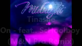 Tinashe 2 On feat ScHoolboy Q M&N Pro Zouk Remix