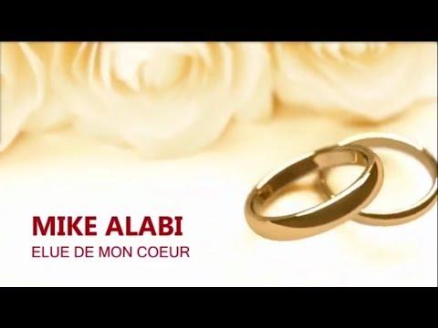 Mike Alabi - Elue de mon coeur - lyrics