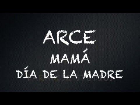 LETRAS DE CANCIONES - ARCE - Mamá - Wattpad