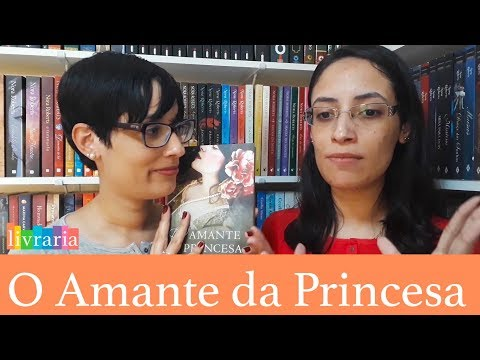 RESENHA: O Amante da Princesa - Larissa Siriani | Canal Livraria