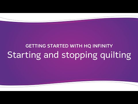 HQ Infinity - Starting and Stopping Quilting