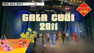 TẾT 2017 | CHƯƠNG TRÌNH HÀI | GALA CƯỜI 2011 | HĐS GLC 2011 | Thảo Vân, Xuân Bắc, Tự Long,...