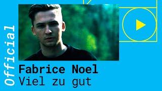 Fabrice Noel – Viel Zu Gut (Official Music Video 2019)