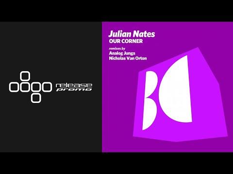 Julian Nates - Our Corner (Nicholas Van Orton Remix) [Balkan Connection]