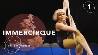 VR180 Up-Close & Personal   Cirque du Soleil BAZZAR Aerial Rope Artist   IMMERCIRQUE Episode 1