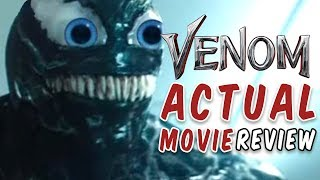 Venom ACTUAL Movie Review