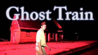 Lost And Abandoned: Ghost Train