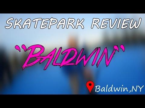 """SKATEPARK REVIEW: """"Baldwin"""""""
