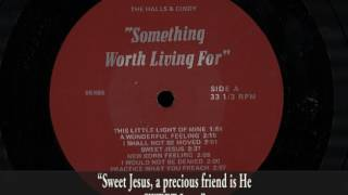 """♫ """"Sweet Jesus"""" performed by The Halls & Cindy"""