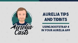 How to use Bootstrap 4 in your Aurelia App