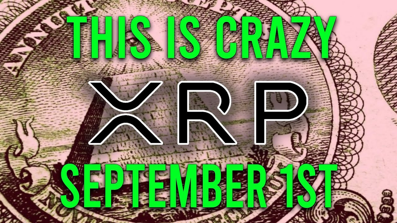 Ripple XRP News: This Theory Says XRP Is Going To $50 On September 1st, Here's My Thoughts...
