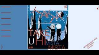 TAKTIX - Take U Hi feat. Mista Mista (Prod. by TAKTIX)