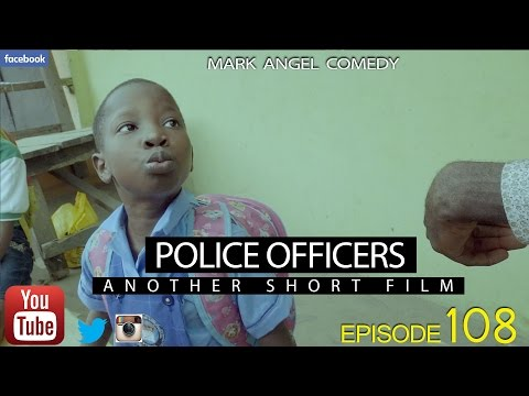 POLICE OFFICERS (Mark Angel Comedy) (Episode 108) Mp3