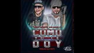Daddy Yankee Ft  Don Miguelo   Como Yo Le Doy Dj Net Remix