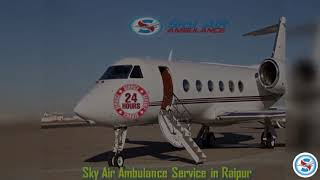 Utilize Air Ambulance in Ranchi at a very Affordable Charge
