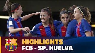 [HIGHLIGHTS] FUTBOL FEM (Lliga): FC Barcelona – Sp. Club de Huelva (5-1)