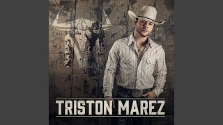 Triston Marez If You Don't Know By Now