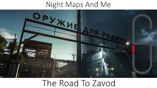 BF4 Night Maps And Me - The Road To Zavod