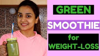 Green Smoothie For WEIGHTLOSS - My Favourite