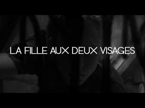 LA FILLE AUX DEUX VISAGES - bande-annonce 2018