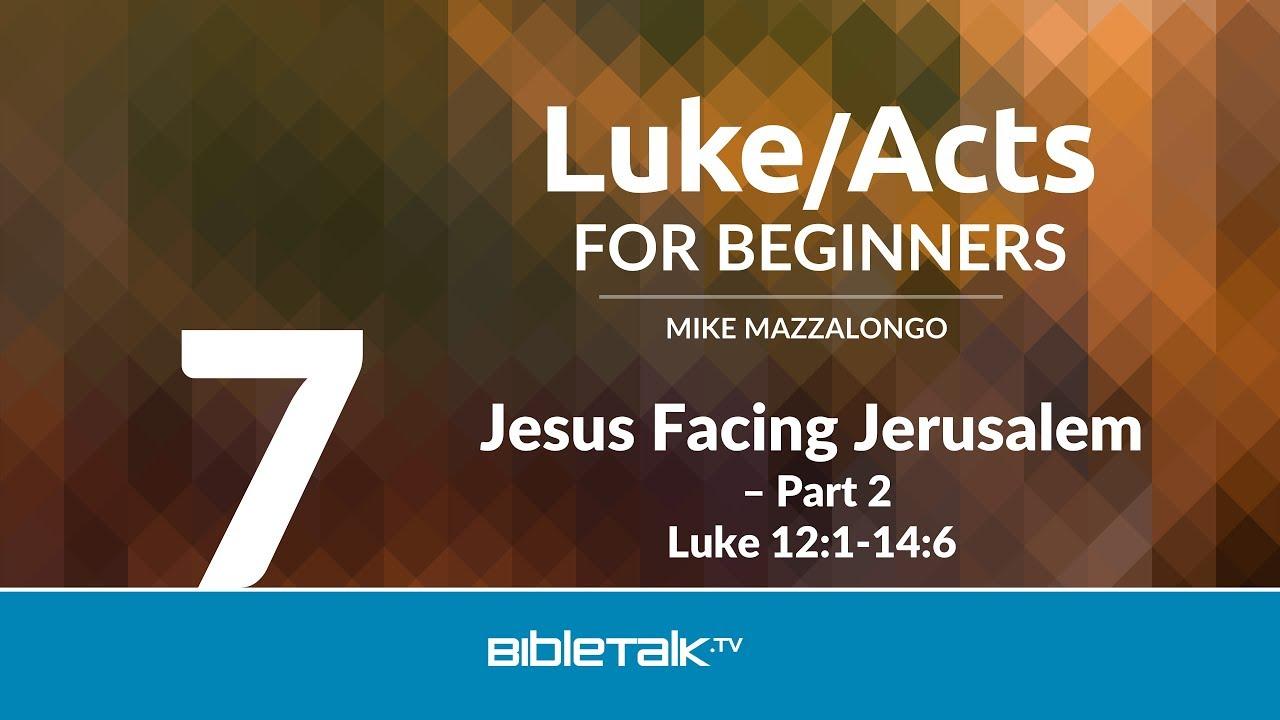 7. Jesus Facing Jerusalem