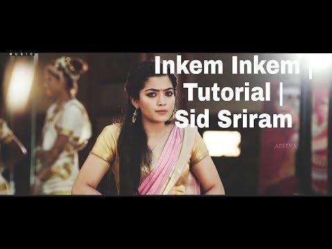 How To Play Inkem Inkem Sid Sriram Part 2 Geetha Govindam Isaac Thayil Lesson Gopi Sundar
