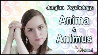 Jungian Psychology - The Anima and The Animus - Jung - Archetypes