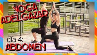 🔷 Yoga para Adelgazar | Yoga Abdomen | Día 4 Reto