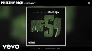 Philthy Rich - Stomp Down Ft. ALLBLACK (Audio)