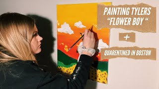 Painting Flower Boy Album Cover + Being Quarantined In Boston