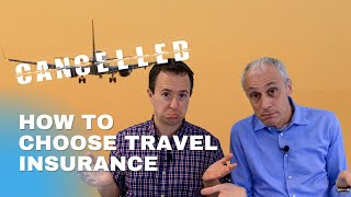 How to choose travel insurance - 11 post COVID things to know [March 2021]