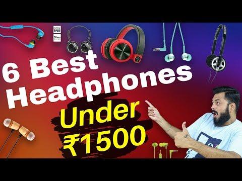 सबसे बढ़िया Earphones ₹1500 में | Top 6 Best Budget Earphones / Headphones Under ₹1500 (2018)