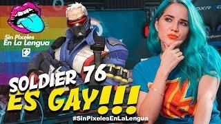 ¿SOLDIER 76 ES GAY? Opinión Sin Pixeles en la Lengua