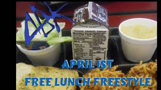 ABK-APRIL 1ST FREE LUNCH FREESTYLE