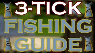 [OSRS] BEGINNERS 3-Tick Fishing Guide, EASY TO FOLLOW