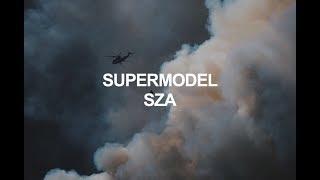 Supermodel  Sza (lyrics)