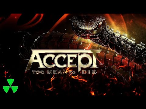 ACCEPT - Too Mean To Die (OFFICIAL LYRIC VIDEO) online metal music video by ACCEPT