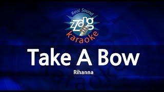 Rihanna-Take A Bow (Karaoke Version) [ZZang KARAOKE]