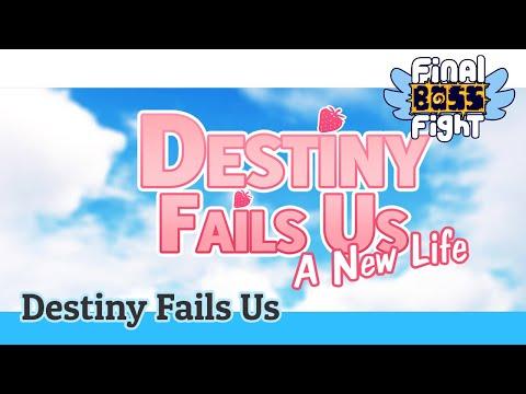 Video thumbnail for Destiny Fails Us: A New Life – The Visual Novels Continues – Final Boss Fight