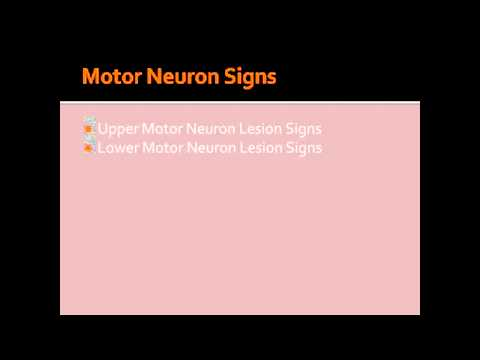 Video Motor Neuron Lesion Signs