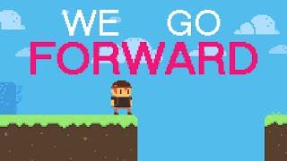 We Go Forward